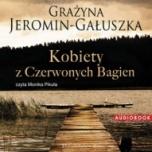 Grażyna Jeromin-Gałuszka-Kobiety z Czerwonych Bagien