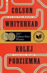 Colson Whitehead-Kolej podziemna. Czarna krew Ameryki