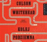 Colson Whitehead-Kolej podziemna
