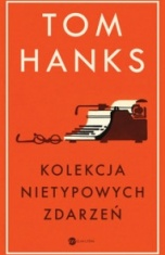 Tom Hanks-Kolekcja nietypowych zdarzeń