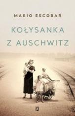 Mario Escobar-Kołysanka z Auschwitz