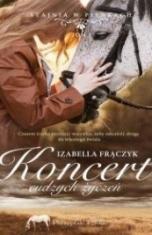 Izabella Frączyk-Koncert cudzych życzeń