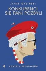 Jacek Galiński-Konkurenci się pani pozbyli