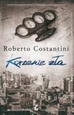Roberto Costantini-Korzenie zła