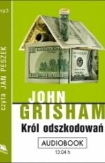 John Grisham-Król odszkodowań