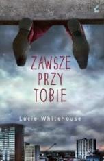 Lucie Whitehouse-Zawsze przy tobie