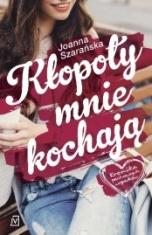 Joanna Szarańska-Kłopoty mnie kochają