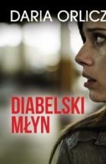 Daria Orlicz-[PL]Diabelski młyn