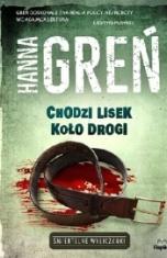 Hanna Greń-Chodzi lisek koło drogi
