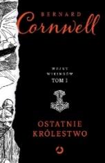 Bernard Cornwell-Ostatnie królestwo