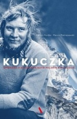 Dariusz Kortko, Marcin Pietraszewski-[PL]Kukuczka. Opowieść o najsłynniejszym polskim himalaiście