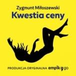Zygmunt Miłoszewski-Kwestia ceny