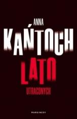 Anna Kańtoch-Lato utraconych