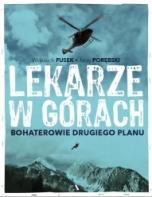 Wojciech Fusek, Jerzy Porębski-[PL]Lekarze w górach : bohaterowie drugiego planu
