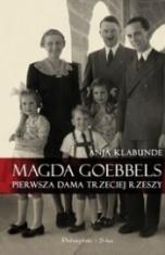 Anja Klabunde-[PL]Magda Goebbels : pierwsza dama Trzeciej Rzeszy