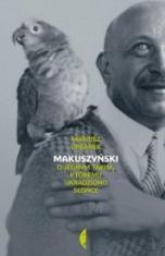 Mariusz Urbanek-[PL]Makuszyński. O jednym takim, któremu ukradziono słońce
