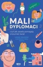 Łukasz Walewski w rozmowie z córką Marysią-Mali dyplomaci, czyli jak zasady pomagają zrozumieć świat