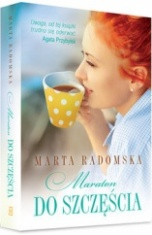 Marta Radomska-Maraton do szczęścia