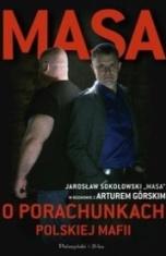 Jarosław Sokołowski -[PL]Masa o porachunkach polskiej mafii