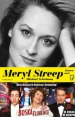 Michael Schulman-Meryl Streep. Znowu ona!