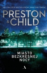 Douglas J. Preston, Lincoln Child-Miasto bezkresnej nocy