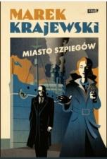 Marek Krajewski-Miasto szpiegów