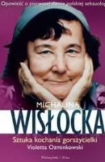 Violetta Ozminkowski-[PL]Michalina Wisłocka : sztuka kochania gorszycielki