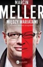 Marcin Meller-Między wariatami