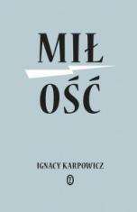 Ignacy Karpowicz-[PL]Miłość