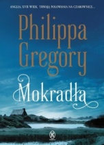 Philippa Gregory-Mokradła