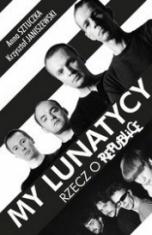 Krzysztof Janiszewski, Anna Sztuczka-[PL]My lunatycy