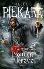 Jacek Piekara-[PL]Płomień i krzyż. T. 3