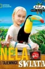 Nela mała reporterka-Nela i tajemnice świata
