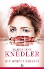 Magdalena Knedler-[PL]Nic oprócz śmierci