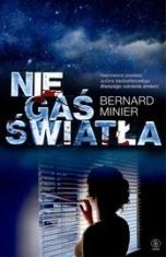 Bernard Minier-[PL]Nie gaś światła