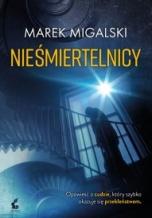 Marek Migalski-Nieśmiertelnicy