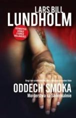 Lars Bill Lundholm-Oddech smoka. Morderstwa na Södermalmie
