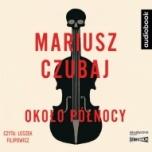 Mariusz Czubaj-Około północy