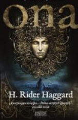 H. Rider Haggard-Ona : dzieje niezwykłej przygody