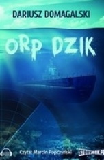 Dariusz Domagalski-ORP Dzik