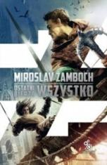 Miroslav Žamboch-Ostatni bierze wszystko