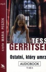 Tess Gerritsen-Ostatni, który umrze