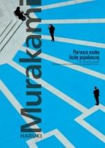 Murakami, Haruki-Pierwsza osoba liczby pojedynczej