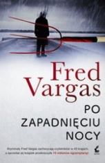 Fred Vargas-Po zapadnięciu nocy