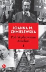 Joanna Maria Chmielewska-Pod Wędrownym Aniołem