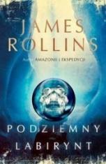 James Rollins-[PL]Podziemny labirynt