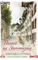 Anna Mulczyńska-Powrót na Staromiejską