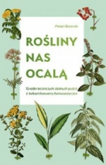 Miriam Borovich-Rośliny nas ocalą