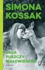 Simona Kossak-[PL]Saga Puszczy Białowieskiej