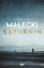 Jakub Małecki-[PL]Saturnin